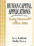 Human Capital Applications Using Microsoft Office 2000