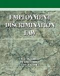 Employment Discrimination Law Problems, Cases, and Critical Perspectives