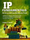 Ip Fundamentals What Everyone Needs to Know About Addressing & Routing