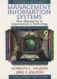 Management Information Systems: New Approaches to Organization and Technology
