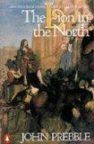 Lion In the North: A Personal View of Scotland's History