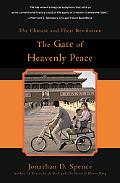 Gate of Heavenly Peace The Chinese and Their Revolution 1895-1980