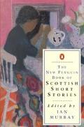 THE NEW PENGUIN BOOK OF SCOTTISH SHORT STORIES: The Brownie of the Black Haggs; The Two Drov...