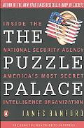 Puzzle Palace A Report on America's Most Secret Agency