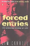 Forced Entries The Downtown Diaries, 1971-1973