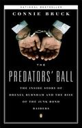 Predators' Ball The Inside Story of Drexel Burnham and the Rise of the Junk Bond Raiders