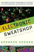 ELECTRONIC SWEATSHOP (P)