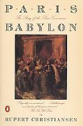 Paris Babylon The Story of the Paris Commune