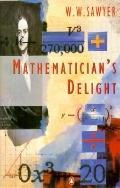 Mathematician's Delight - Walter W. Sawyer - Paperback