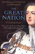 Great Nation France from Louis XV to Napoleon
