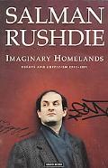 Imaginary Homelands Essays and Criticism, 1981-1991