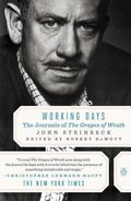 Working Days The Journals of the Grapes of Wrath 1938-1941