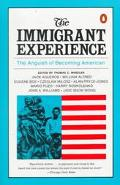 Immigrant Experience the Anguish of Becoming American The Anguish of Becoming American