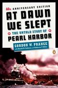 At Dawn We Slept The Untold Story of Pearl Harbor