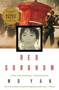 Red Sorghum A Novel of China