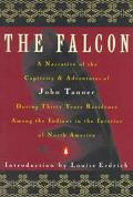 Falcon:narrative of Captivity+adven...