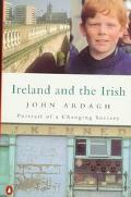 Ireland and the Irish Portrait of a Changing Society