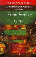 From Eros to Gaia