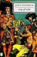 Cup of Gold A Life of Sir Henry Morgan, Buccaneer, With Occasional Reference to History