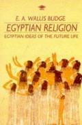 Egyptian Religion - Budge E. A. Wallis - Paperback
