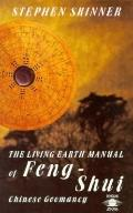 Living Earth Manual of Feng-shui