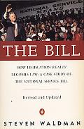 Bill How Legislation Really Becomes Law  A Case Study of the National Service Bill