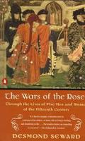 War of the Roses: Through the Lives of Five Men and Women of the Fifteenth Century