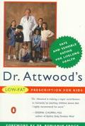Dr. Attwood's Low-Fat Prescription for Kids - Charles R. Attwood - Paperback - REPRINT