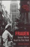 Frauen: German Women Recall the Third Reich (Penguin History)