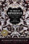 House of Rothschild Moneys Prophets 1798 - 1848