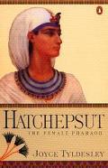 Hatchepsut The Female Pharaoh