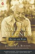 Wallace Stegner His Life and Work