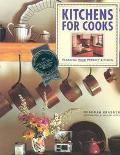 Kitchens for Cooks: Planning Your Perfect Kitchen - Deborah Krasner - Paperback