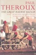 Great Railway Bazaar By Train Through Asia