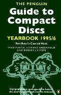 Penguin Guide to Compact Discs Yearbook 1995-96: Best Buys in Classical Music - Ivan March -...