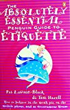 Absolutely Essential Penguin Guide to Etiquette