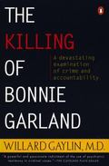 Killing of Bonnie Garland A Question of Justice