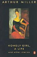 Homely Girl, a Life And Other Stories