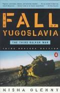 The Fall of Yugoslavia: The Third Balkan War