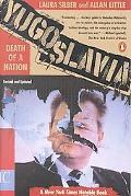 Yugoslavia Death of a Nation