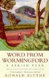 Word From Wormingford a Parish Year