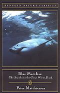 Blue Meridian The Search for the Great White Shark