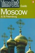 Time Out Guide: Moscow And St. Petersburg - The Staff of the Time Out Group - Paperback