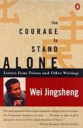 Courage to Stand Alone Letters from Prison and Other Writtings