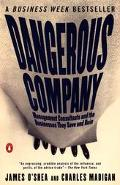 Dangerous Company Management Consultants and the Businesses They Save and Ruin