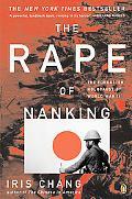 Rape of Nanking The Forgotten Holocaust of World War II