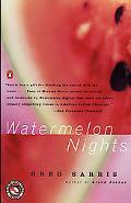 Watermelon Nights A Novel