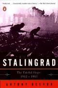 Stalingrad The Fateful Siege, 1942-1943