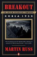 Breakout The Chosin Reservoir Campaign, Korea 1950