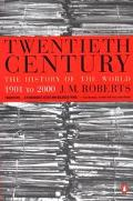 Twentieth Century: The History of the World, 1901 to 2000